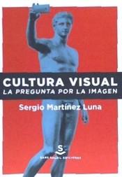 Cultura visual. La pregunta por la imagen